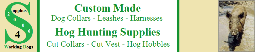 Supplies 4 Working Dogs - Hog Hunting Supplies